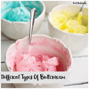 Different types of buttercream