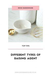 Different Types Of Raising Agent